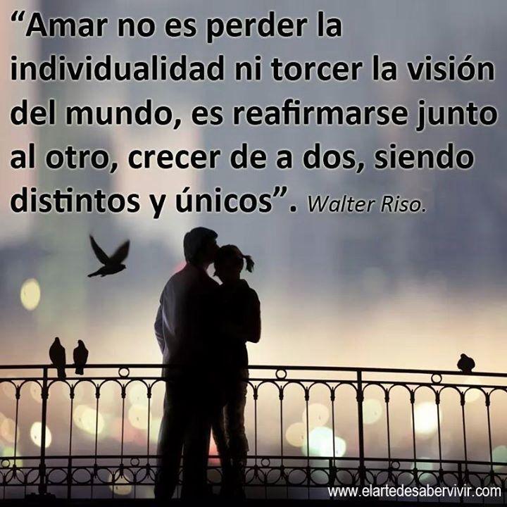 Frases Walter Riso Frases Frases E Amor