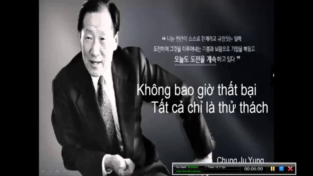 Chung Ju Yung: Không Bao Giờ Là Thất Bại Tất Cả Là Thử Thách Phân 02 | A...
