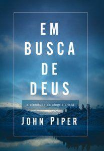 Livro Em Busca De Deus John Piper Download Comparar E Comprar