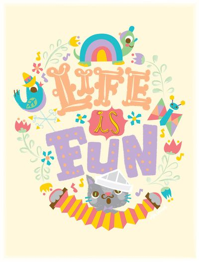 Life Is Fun Art Print Fun Art Print Typography Art Quotes