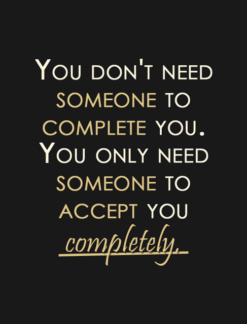 You need someone to love you