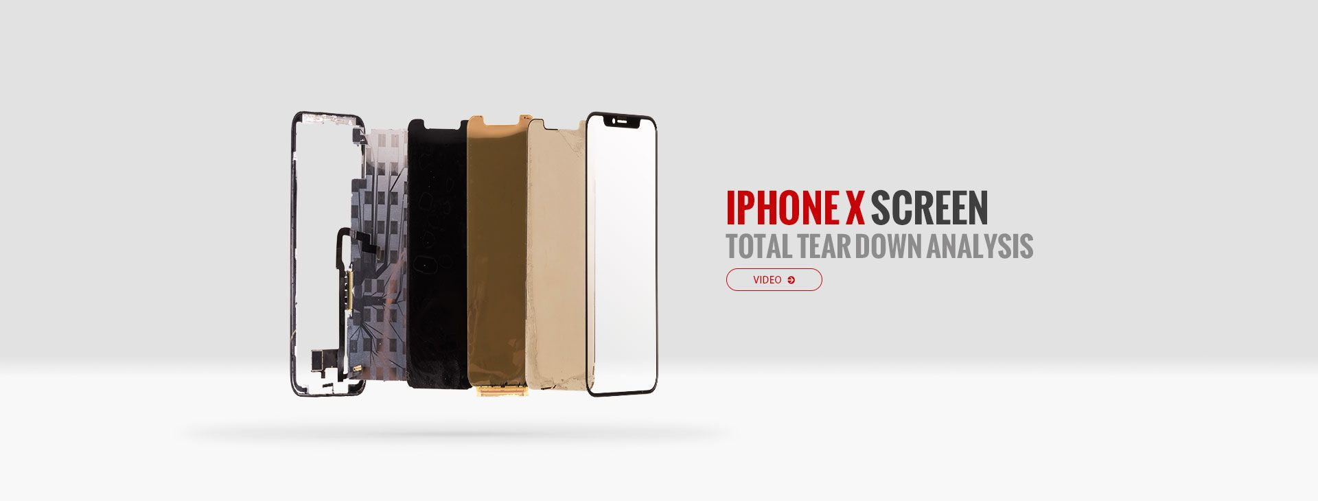 iPhone X Screen Total Tear Down Analysis | XE5Y | Iphone