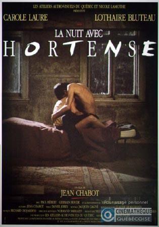 LA NUIT AVEC HORTENSE [FILM] (Canada : Québec, Jean Chabot, 1988)