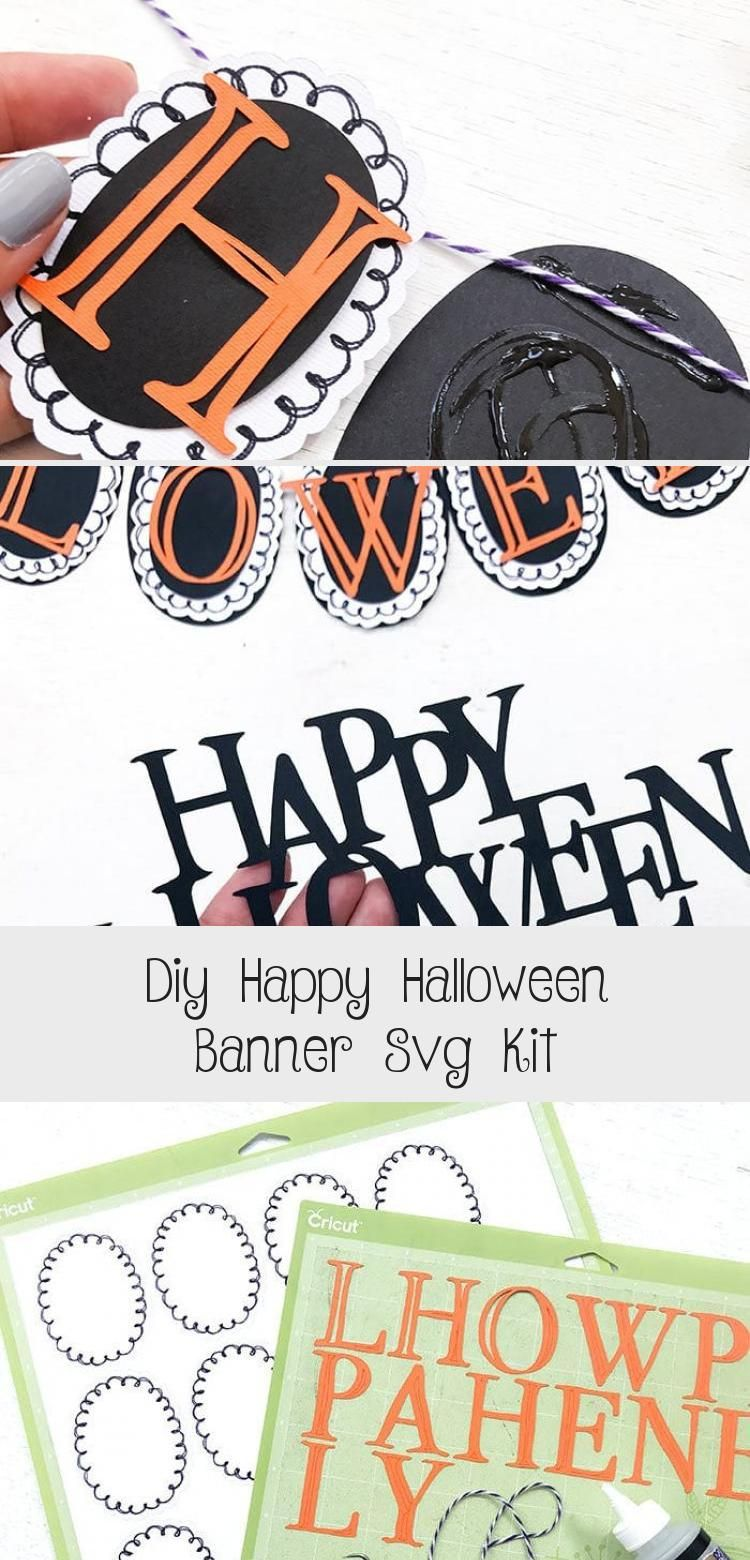 DIY Happy Halloween Banner SVG Kit - 100 Directions #bannerAesthetic #bannerHarf #Freebanner #Banersbanner #Hangingbanner #happyhalloweenschriftzug