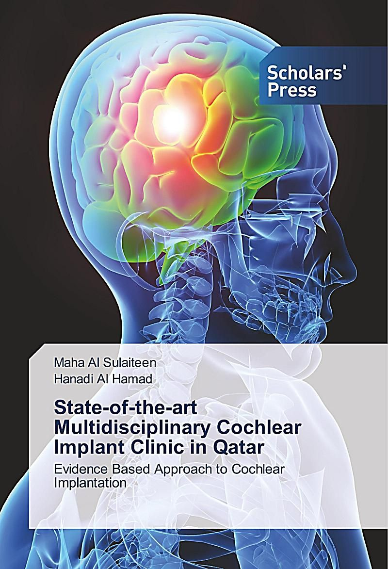 State-of-the-art Multidisciplinary Cochlear Implant Clinic in Qatar Buch