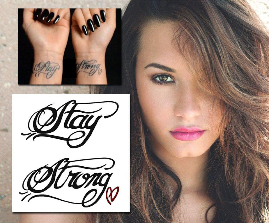 Demi lovato stay strong wrist tattoo tattootemptation demi lovato pinterest - Tatouage stay strong ...