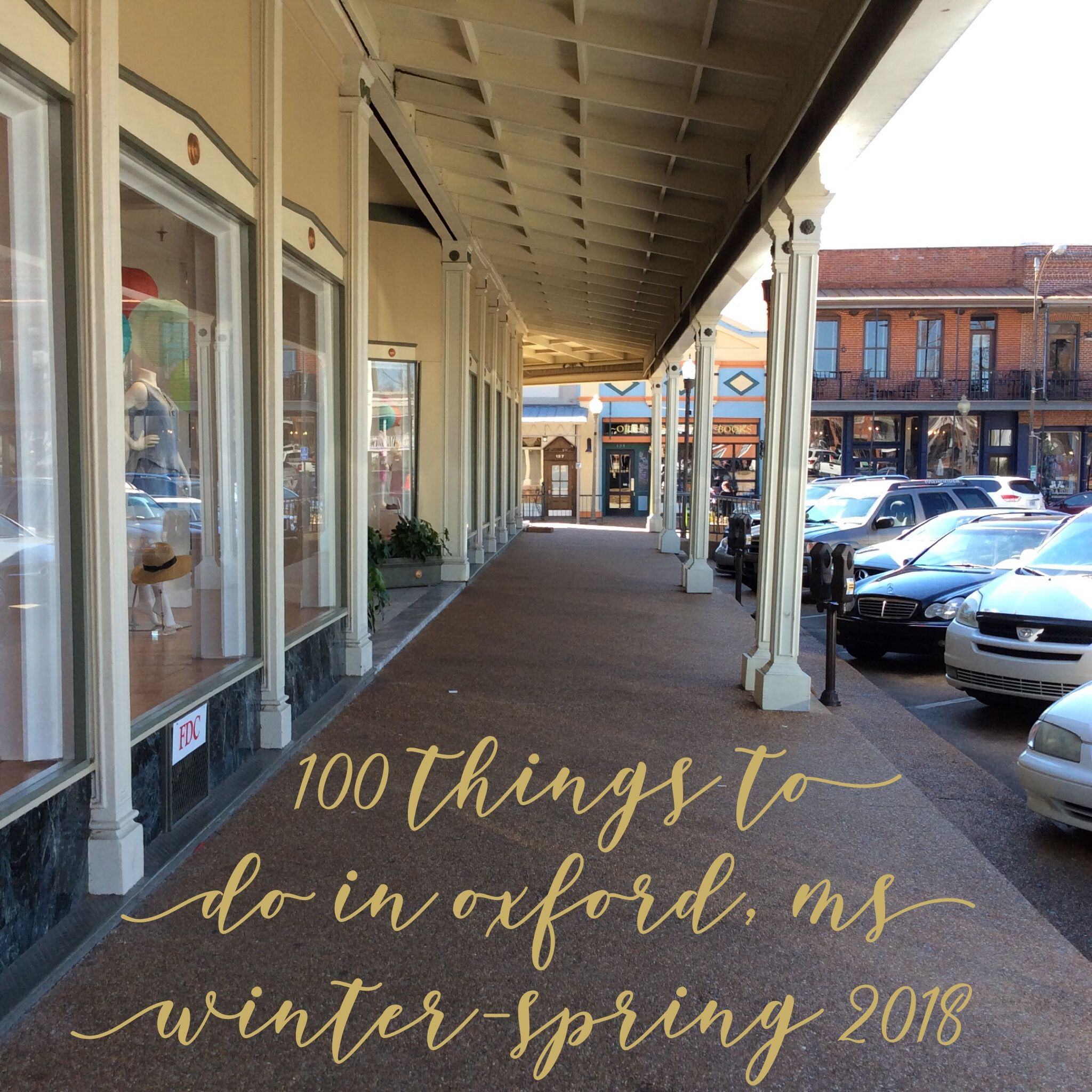 Get the list of 100 things to do in oxford ms 100 things