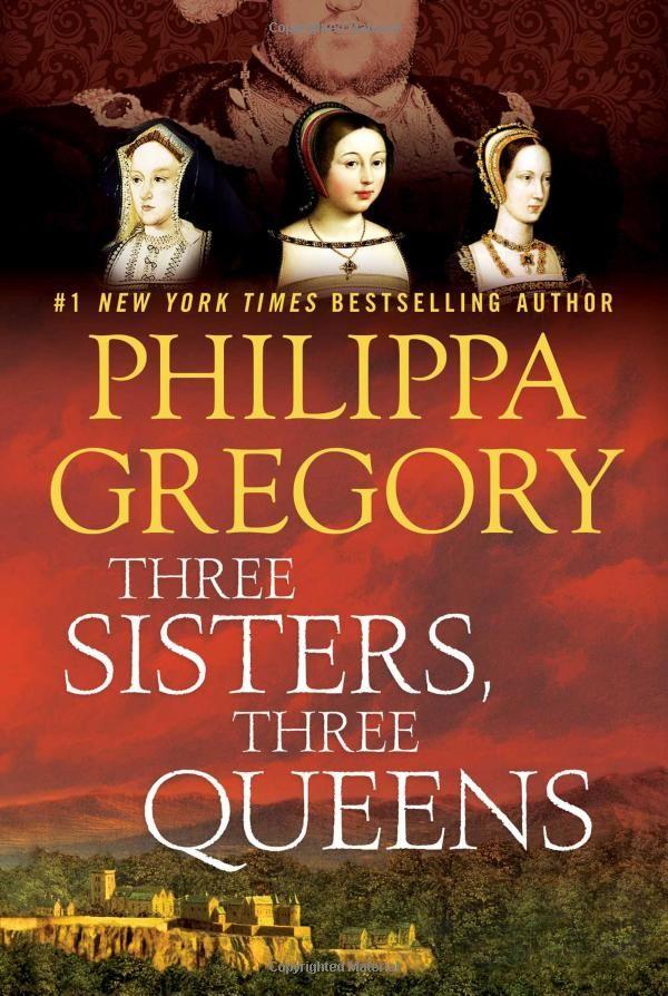 Amazon.com: Three Sisters, Three Queens (The Plantagenet and Tudor Novels) (9781476758572): Philippa Gregory: Books