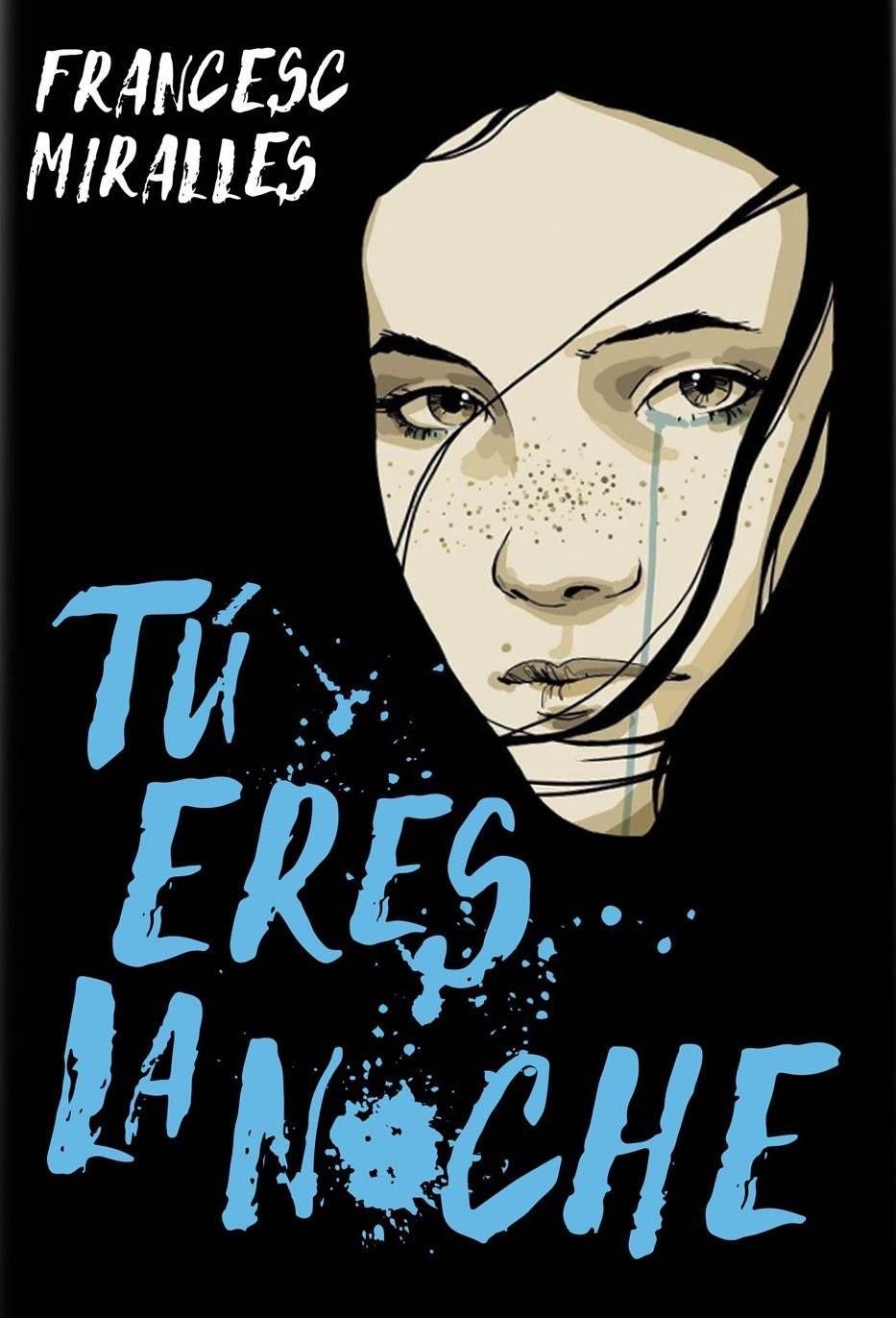 Tú eres la noche - Francesc Mirales