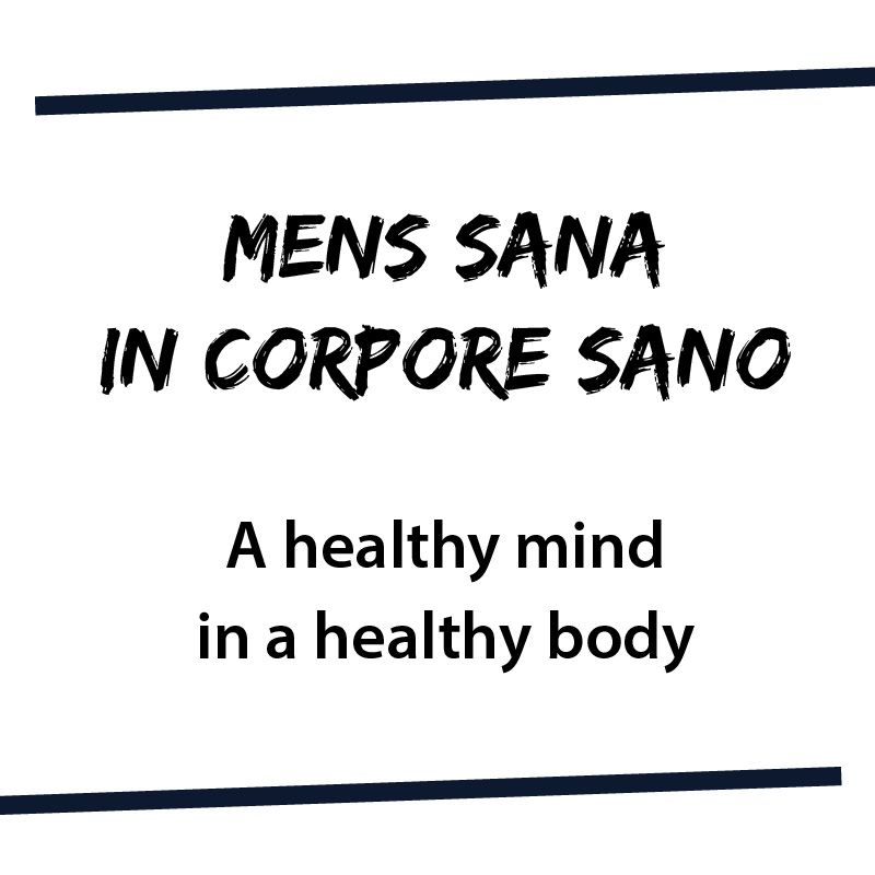Mens Sana In Corpore Sano Juvenal A Healthy Mind In A Healthy Body Latin Quotes Latin Phrases Latin Words