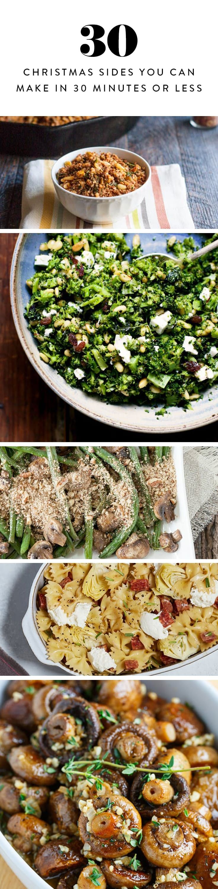30 christmas sides you can make in 30 minutes or less via purewow - Christmas Side Dishes Pinterest