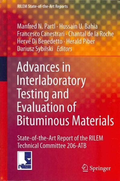 Advances in Interlaboratory Testing and Evaluation of Bituminous - technical evaluation