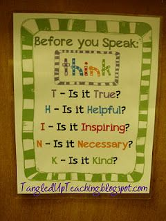 Before you speak:  THINK acrostic  from Tangled Up Teaching