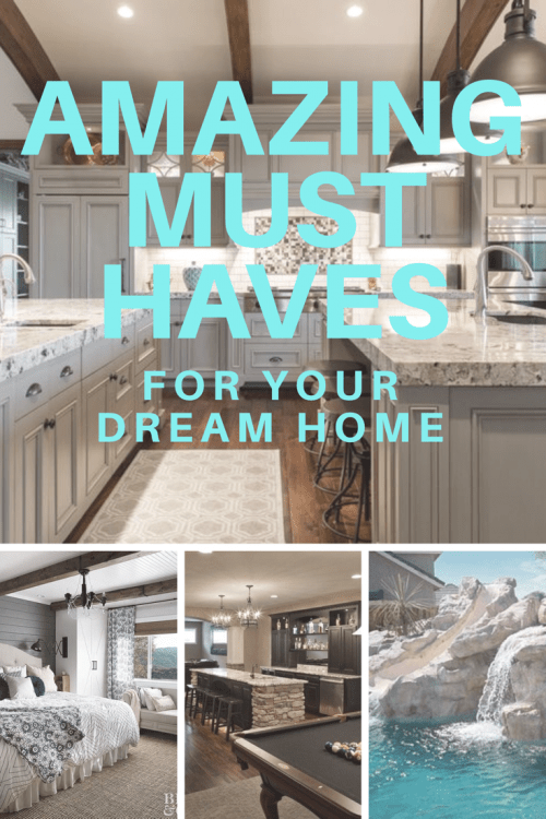 Must Haves for Your Custom home #buildingahouse