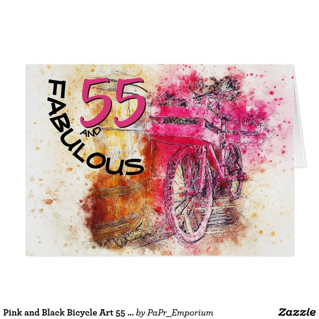 Pink And Black Bicycle Art 55 Year Old Birthday Card Send An Colorful Wish For A Click The Link To See How Easy It Is Personalize