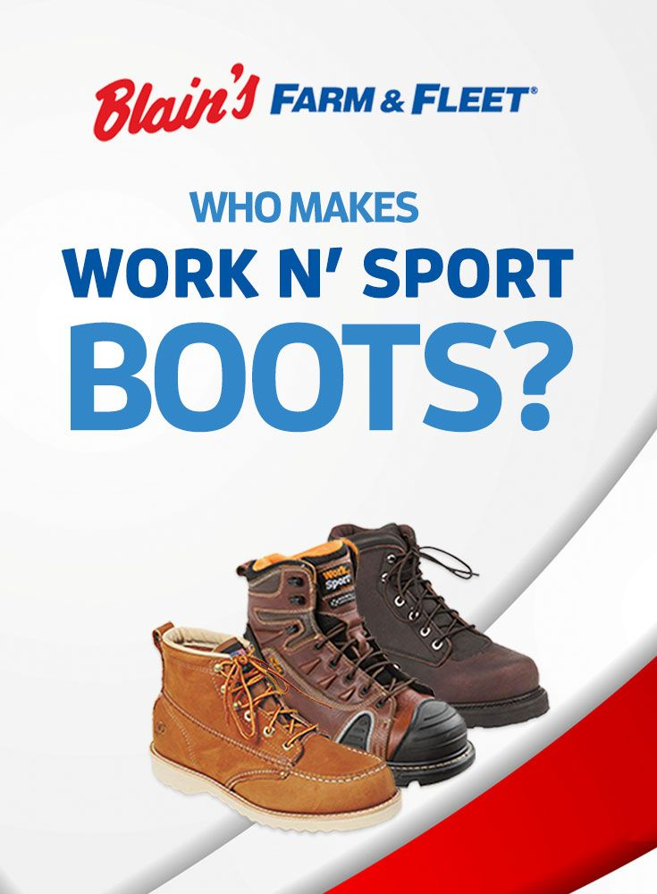 Work n' Sport Boots: made in America.