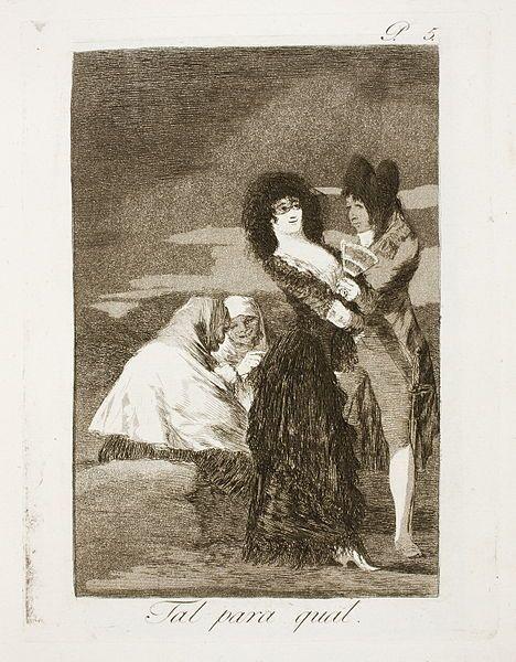File:Museo del Prado - Goya - Caprichos - No. 05 - Tal para qual.jpg
