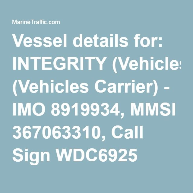 Vessel details for: INTEGRITY (Vehicles Carrier) - IMO
