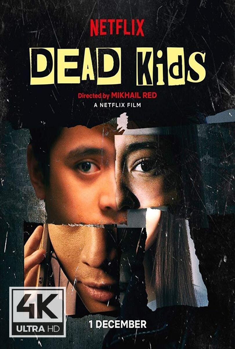 4k Ultra Hd Dead Kids 2019 Watch Download Dead Kids 2019 Upcoming Horror Movies Netflix Movies Thriller Movie