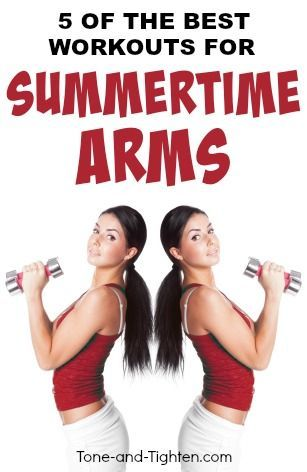 5 of the Best Workouts for Summertime Arms