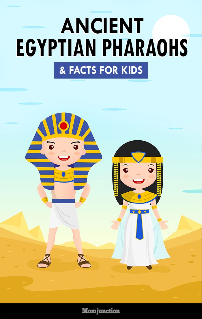 Interesting Facts About Ancient Egyptian Pharaohs For Kids | Egypt ...