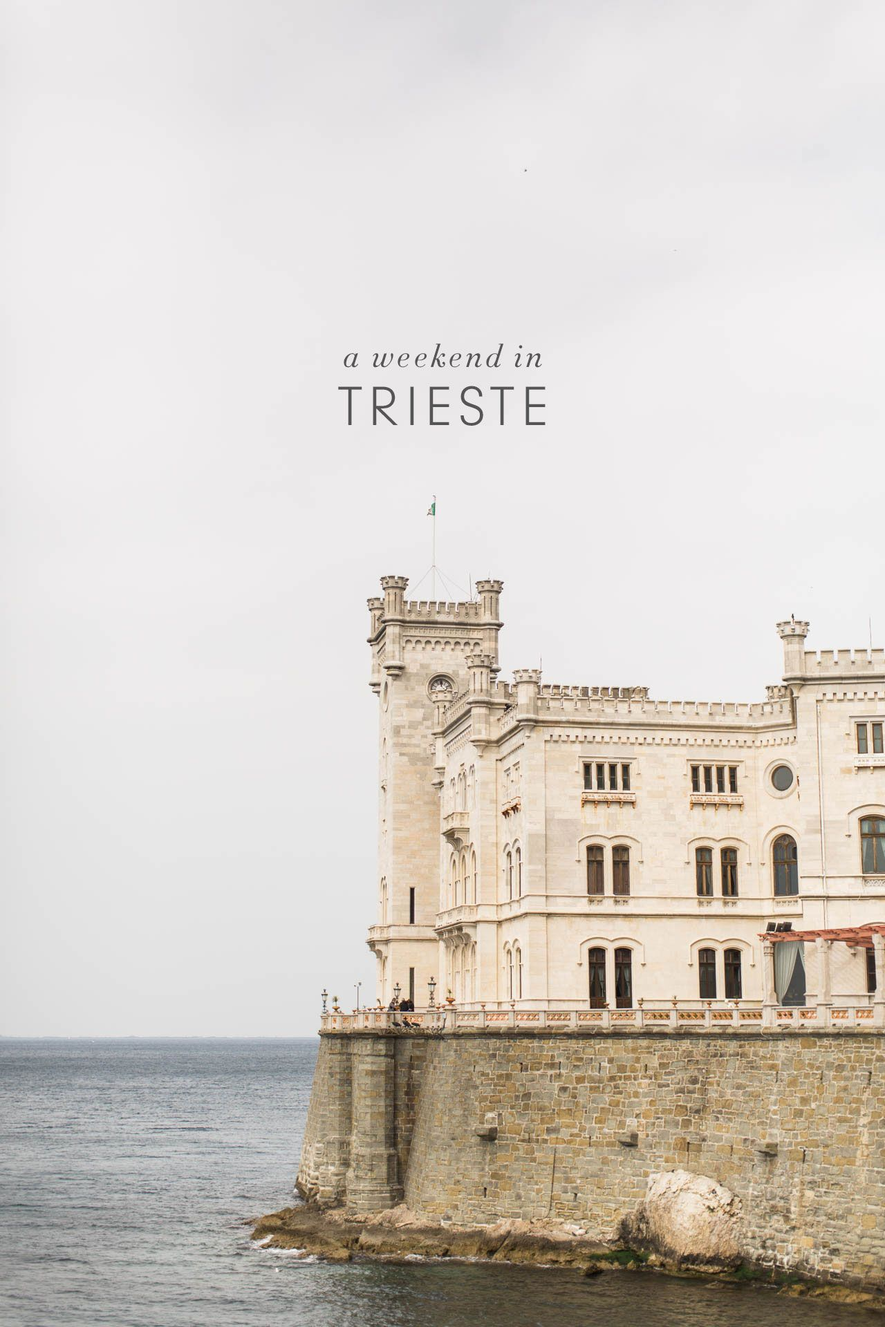 A Weekend In Trieste Hotels Restaurants Things To Do Travel Tips