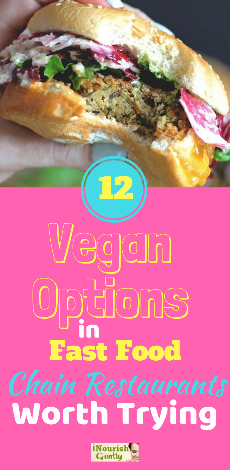 12 Vegan Options In Fast Food Chain Restaurants Worth Trying