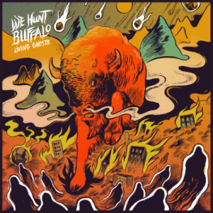 Living Ghosts cover by We Hunt Buffalo