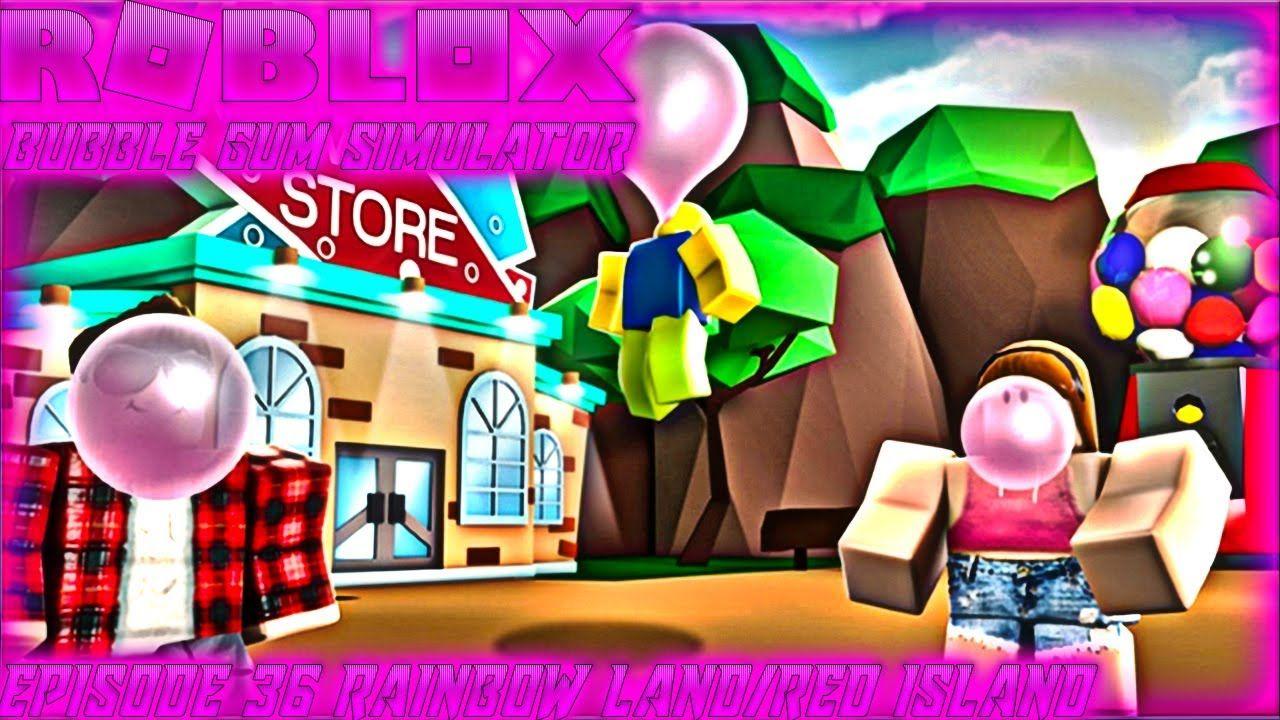 Roblox Bubble Gum Simulator New Simulator Episode 36 Rainbow Land