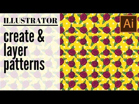 Layer Multiple Patterns In Illustrator Create And Layer Rose And
