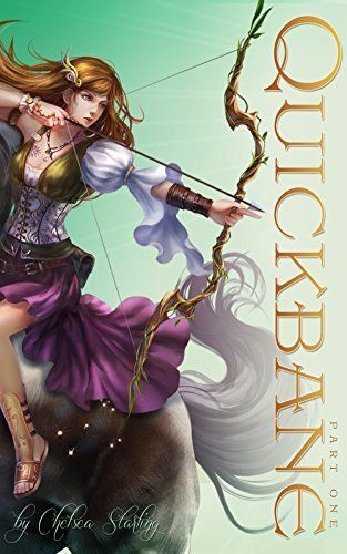 Quickbane: Part One (The Vale Chronicles Book 1) by Chelsea Starling, http://www.amazon.com/dp/B00KYBAK46/ref=cm_sw_r_pi_dp_rXFFub12Q5FKH