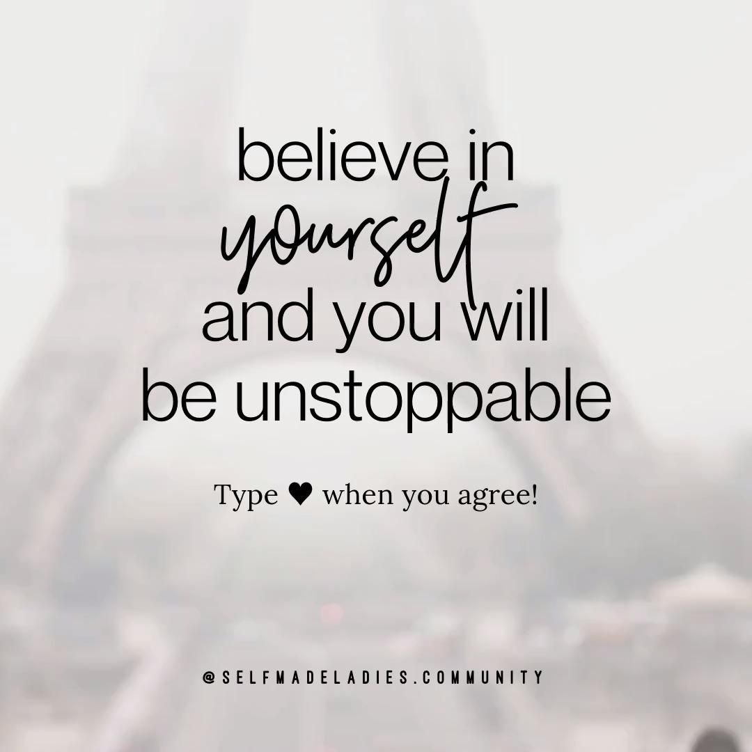 Believe in Yourself and You Will be Unstoppable - Manifesting Your Dream Life Starts Here!