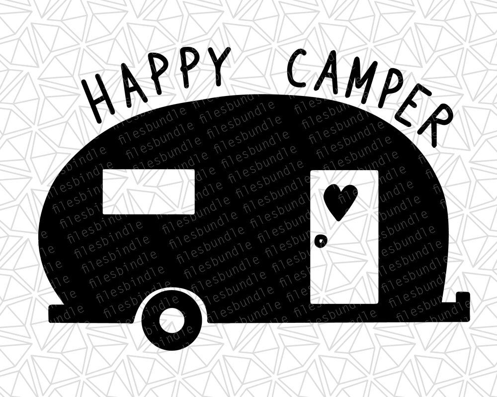 Happy Camper SVG, DFX, EPS,png files for cutting