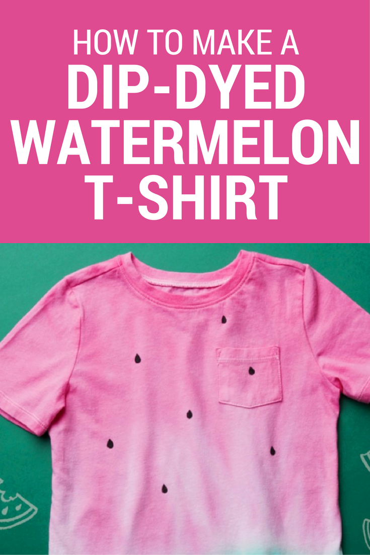 How To Make A Dip Dyed Watermelon T Shirt Homemade Shirts