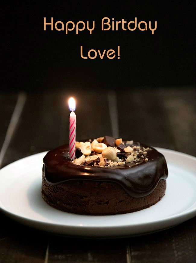 Happy Birthday Love With Images Chocolate Hazelnut Cake