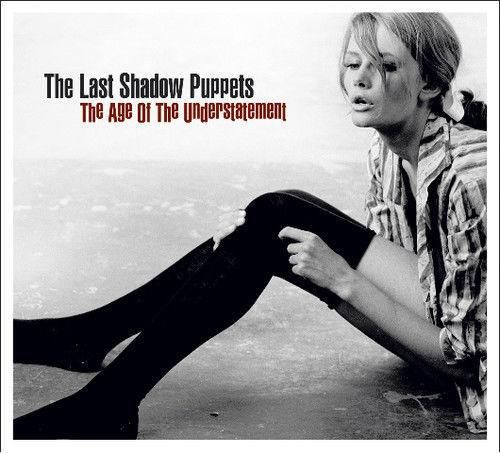 The Last Shadow Puppets The Age Of The Understatement Lp Shadow Puppets The Last Shadow Puppets Last Shadow