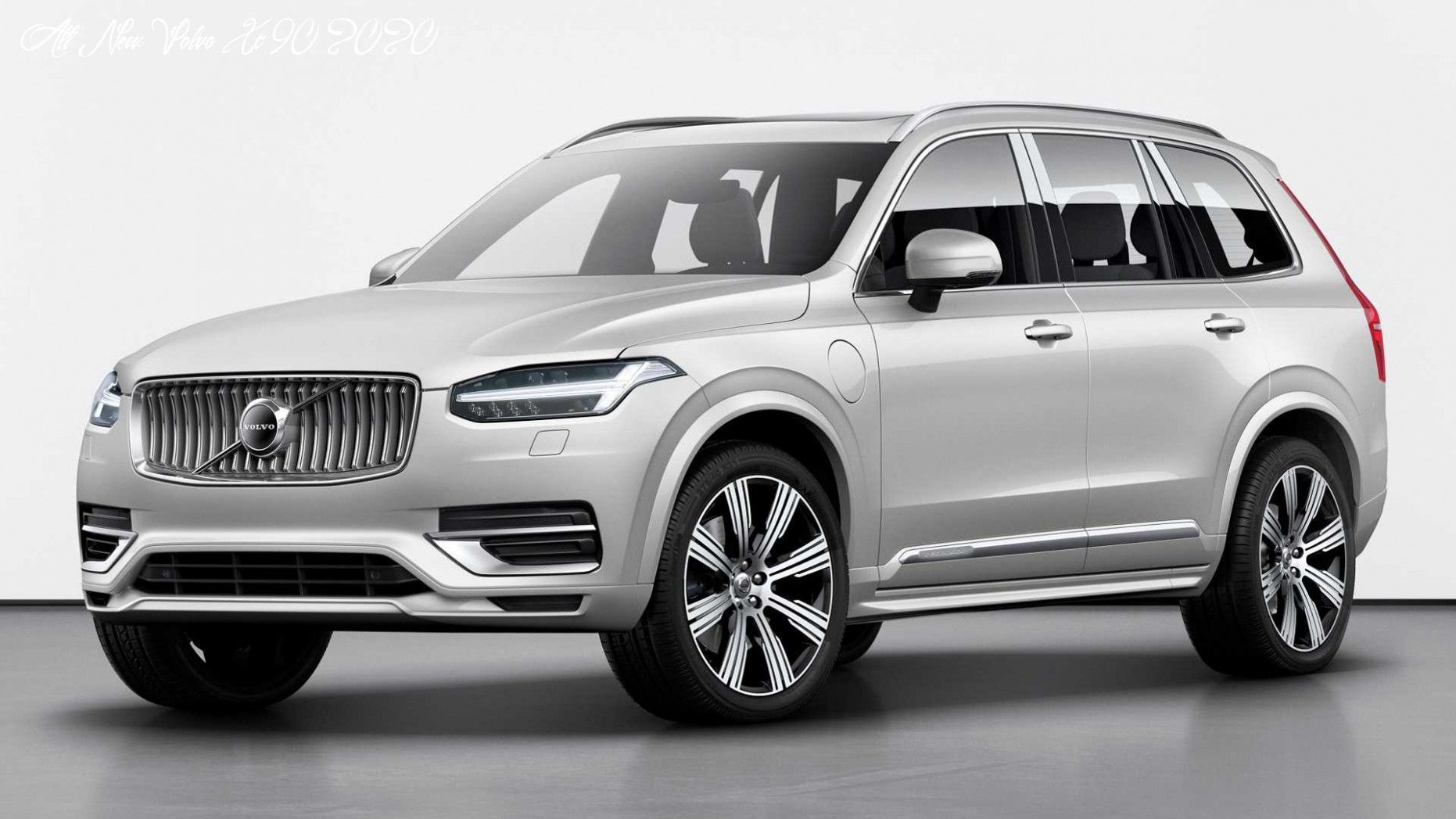 All New Volvo Xc90 2020 New Concept In 2020 Volvo Xc90 Volvo Suv Volvo Hybrid