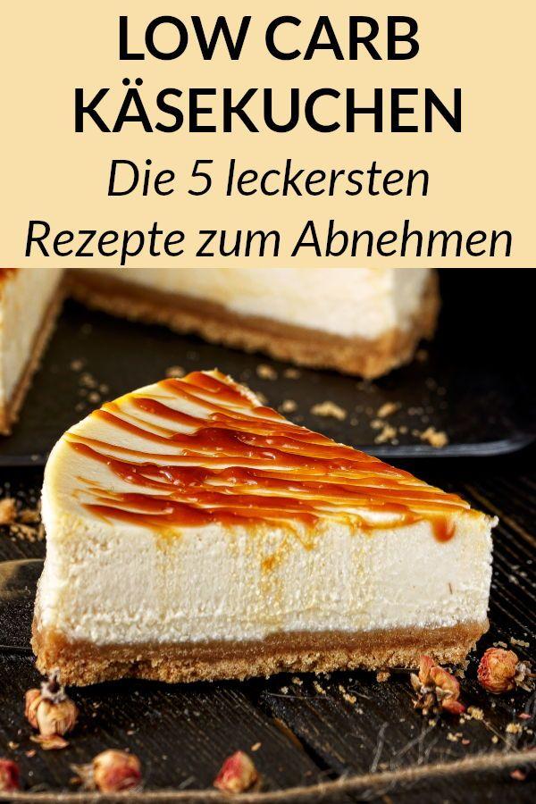 Käsekuchen Rezepte zum Abnehmen - gesund, einfach, Low Carb und kalorienarm. #diät #kuchen #lowcarbrezepte #einfachernachtisch