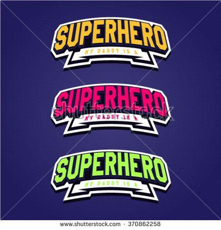 Super hero power full typography, t-shirt graphics, vectors. Logo set - stock vector