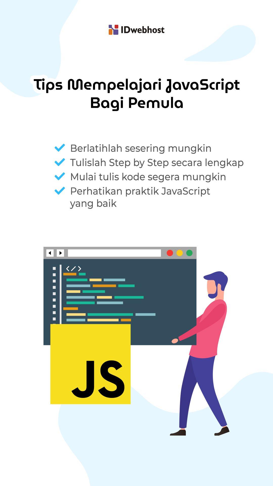 Tips Mempelajari Javascript Bagi Pemula Belajar Pemrograman Tips