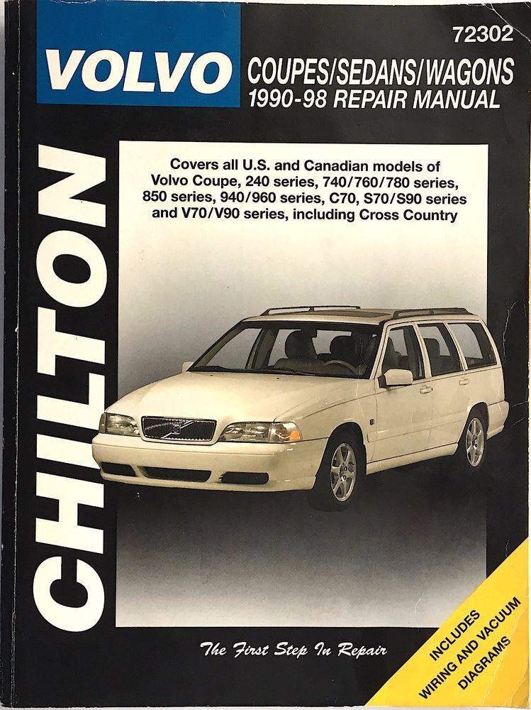 Volvo Coupes Sedans Wagons 1990 Thru 1998 Chilton Repair Manual 72302 Pub 1999 Volvo Coupe Repair Manuals Volvo