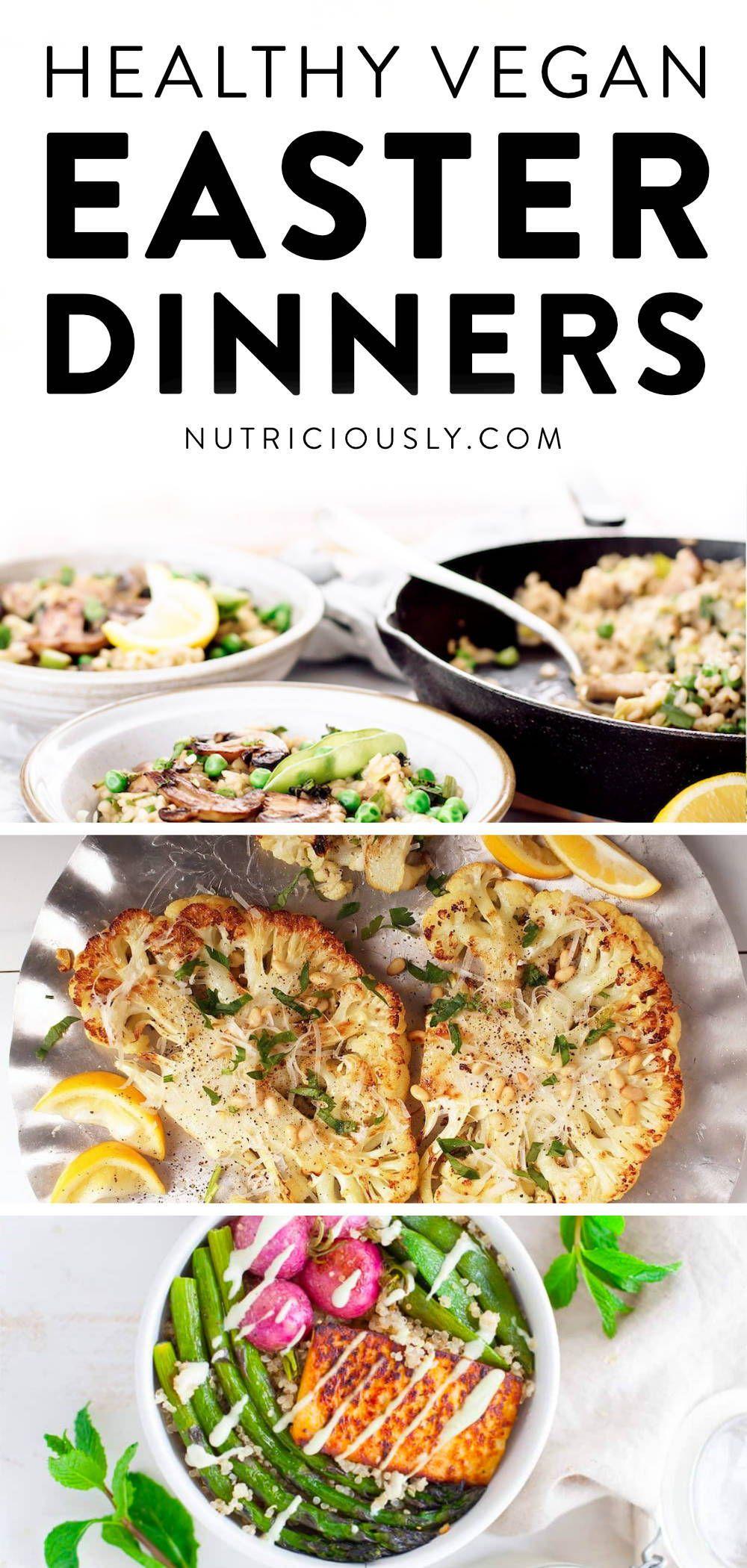 46 Healthy Vegan Easter Recipes Breakfast To Dinner In 2020 Easter Dinner Recipes Vegan Recipes Easy Vegan Easter Dinner