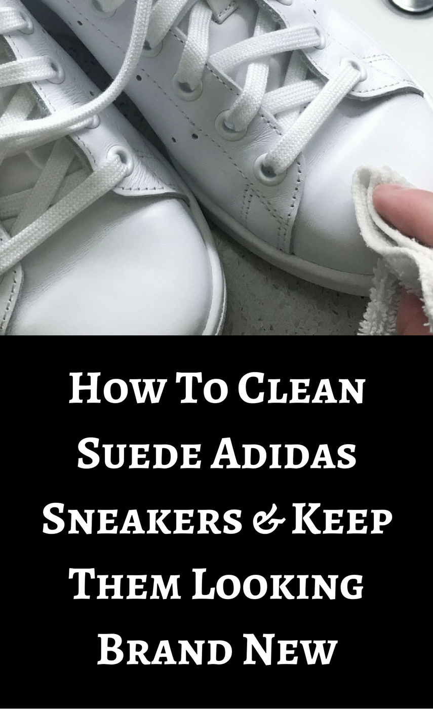 How To Clean Suede Adidas Sneakers