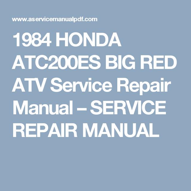 1984 Honda Atc200es Big Red Atv Service Repair Manual Service Repair Manual Repair Manuals Repair Atv