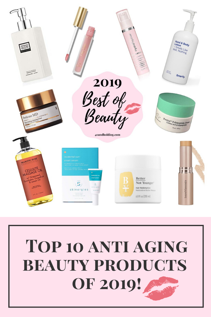 Best Anti Aging Products 2019 40andholding In 2020 Anti Aging Beauty Anti Aging Best Anti Aging