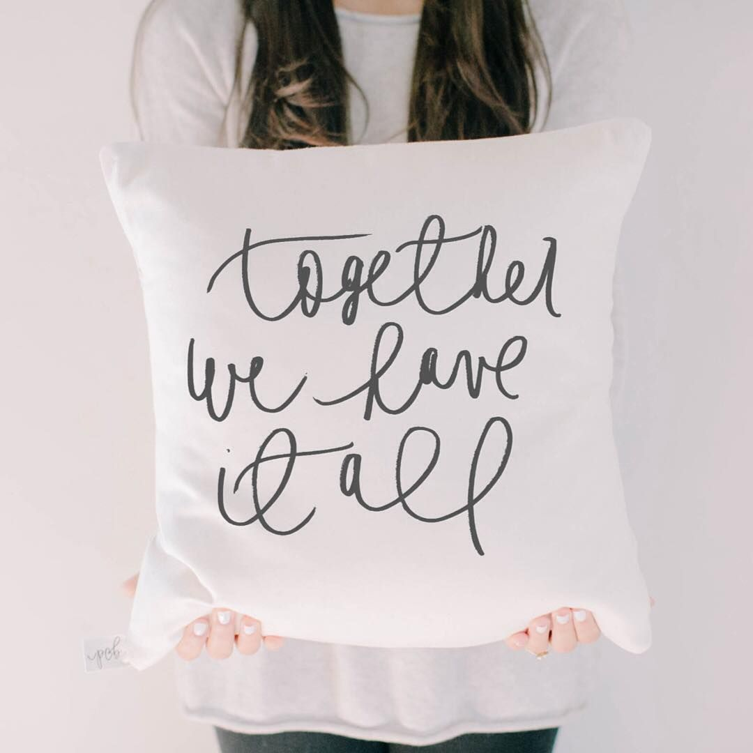 Handmade together we have it all throw pillow by pcb home