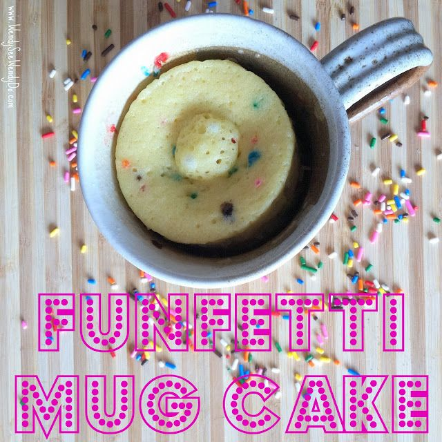 FUNFETTI MUG CAKE Ingredients 4 Tablespoons All-purpose