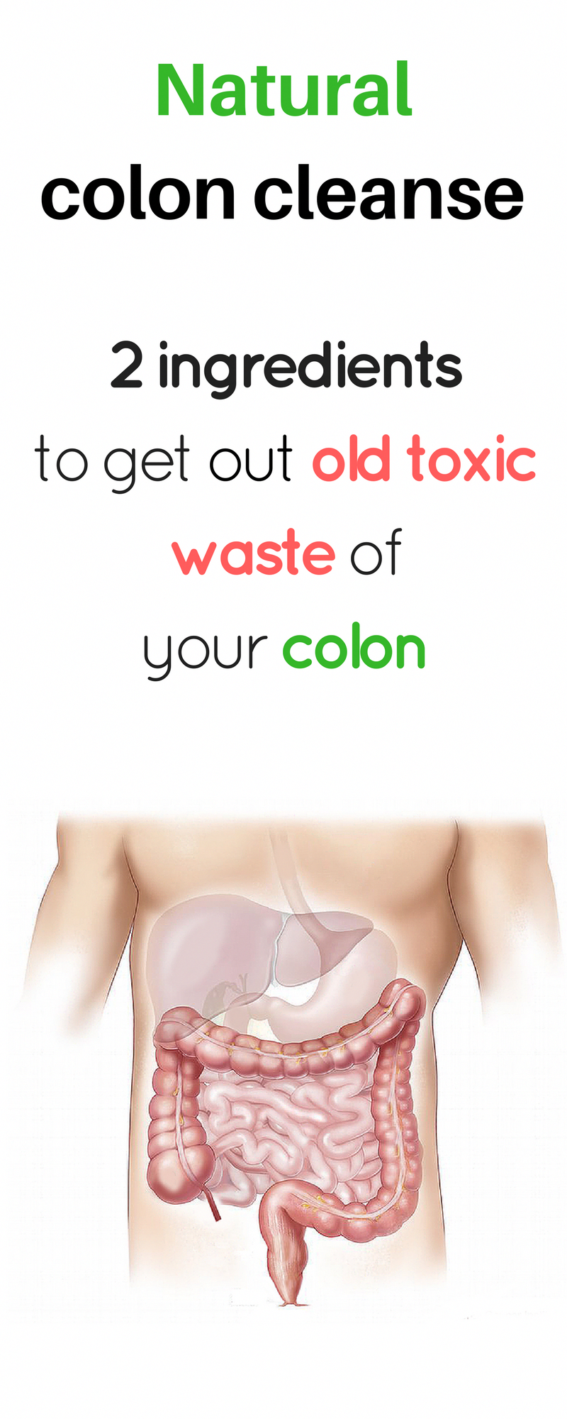 homemade cleanse that will clean your colon of toxic waste. colon