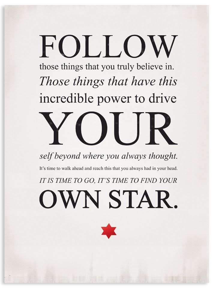 Be Inspired To Make Your Own Path With This Gorgeous: Follow Your Own Star! - Dante Alighieri