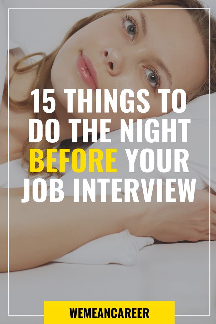 Things To Do The Night Before An Interview